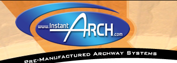 Instant Arch Pre Manufactured Archway Systems